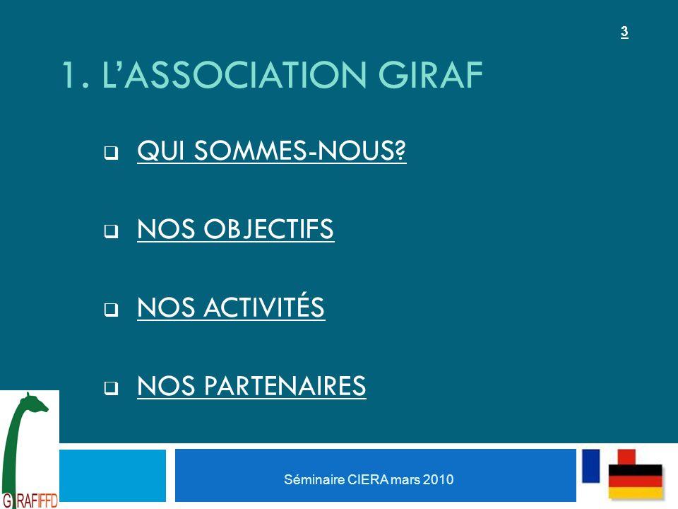 1. LASSOCIATION GIRAF QUI SOMMES-NOUS.