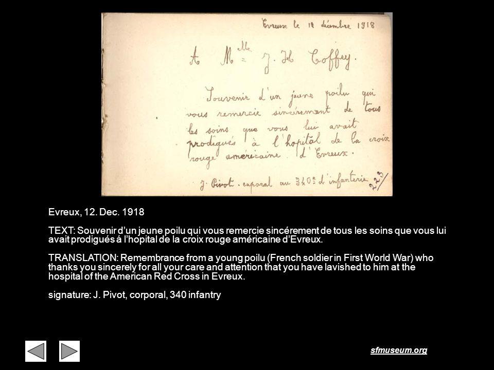 sfmuseum.org Page 5 Evreux, 12. Dec. 1918 TEXT: Souvenir dun jeune poilu qui vous remercie sincérement de tous les soins que vous lui avait prodigués