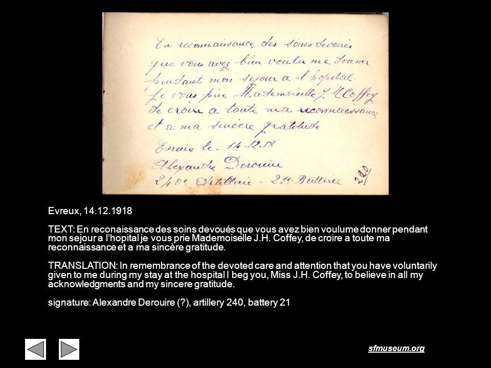 sfmuseum.org Page 7 Evreux, 14.12.1918 TEXT: En reconaissance des soins devoués que vous avez bien voulume donner pendant mon sejour a lhopital je vou