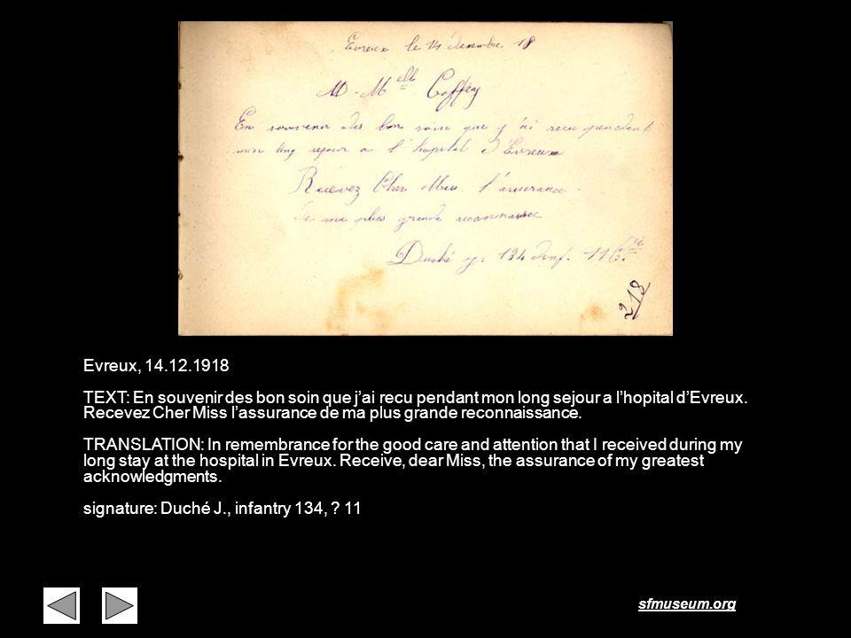 sfmuseum.org Page 8 Evreux, 14.12.1918 TEXT: En souvenir des bon soin que jai recu pendant mon long sejour a lhopital dEvreux. Recevez Cher Miss lassu