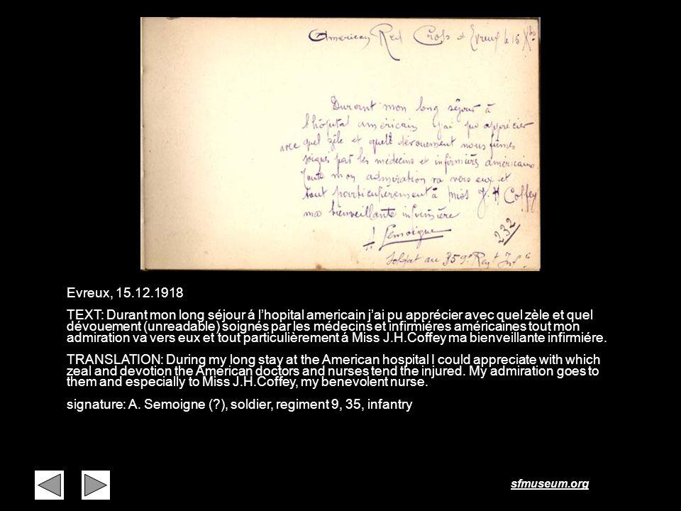 sfmuseum.org Page 14 Evreux, 15.12.1918 TEXT: Durant mon long séjour á lhopital americain jai pu apprécier avec quel zèle et quel dévouement (unreadab
