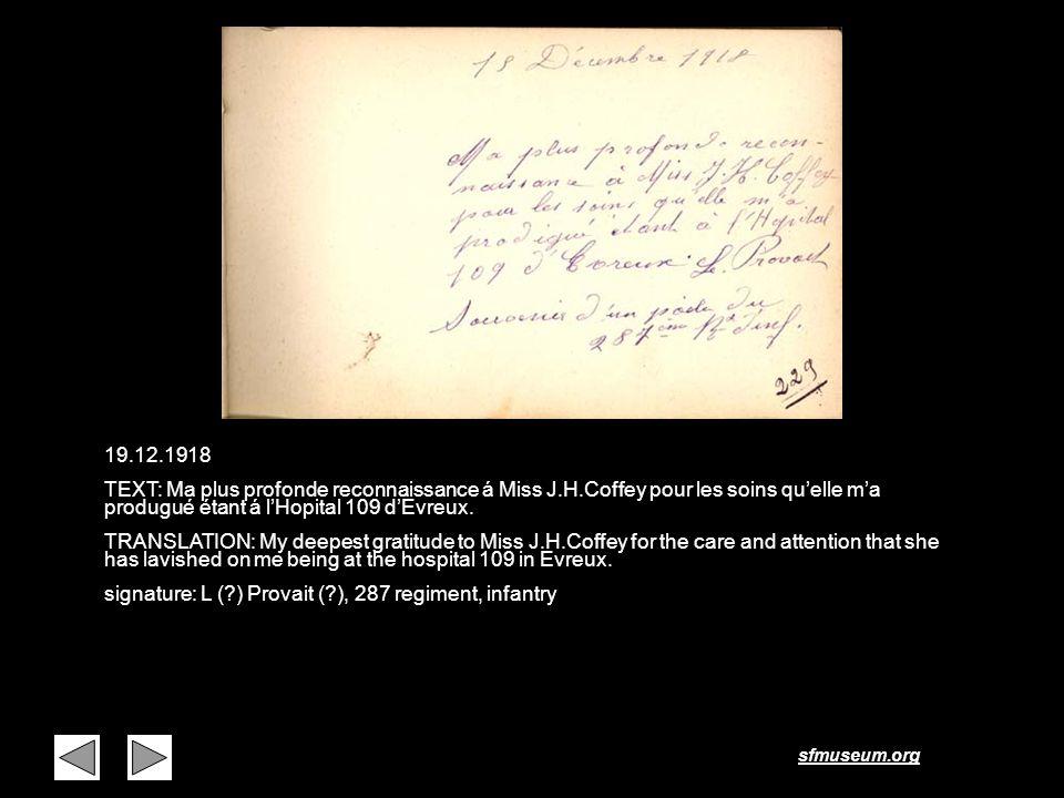 sfmuseum.org Page 15 19.12.1918 TEXT: Ma plus profonde reconnaissance á Miss J.H.Coffey pour les soins quelle ma produgué étant á lHopital 109 dEvreux