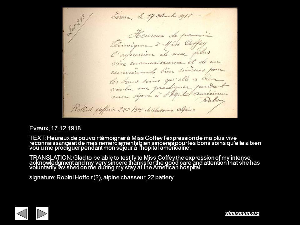 sfmuseum.org Page 18 Evreux, 17.12.1918 TEXT: Heureux de pouvoir témoigner á Miss Coffey lexpression de ma plus vive reconnaissance et de mes remercie