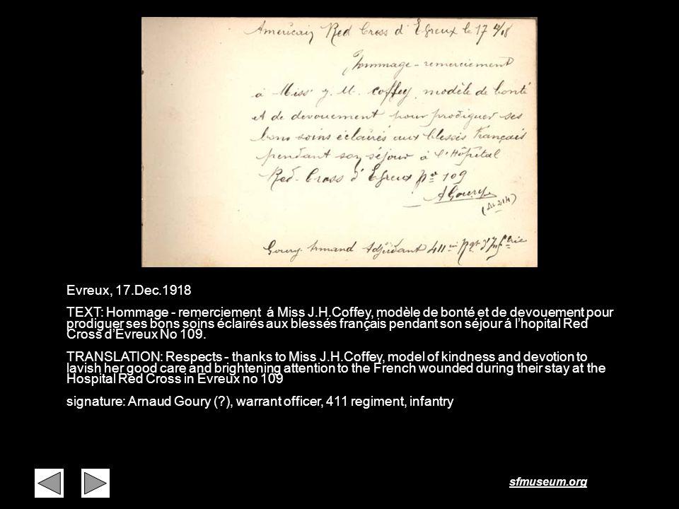 sfmuseum.org Page 20 Evreux, 17.Dec.1918 TEXT: Hommage - remerciement á Miss J.H.Coffey, modèle de bonté et de devouement pour prodiguer ses bons soin