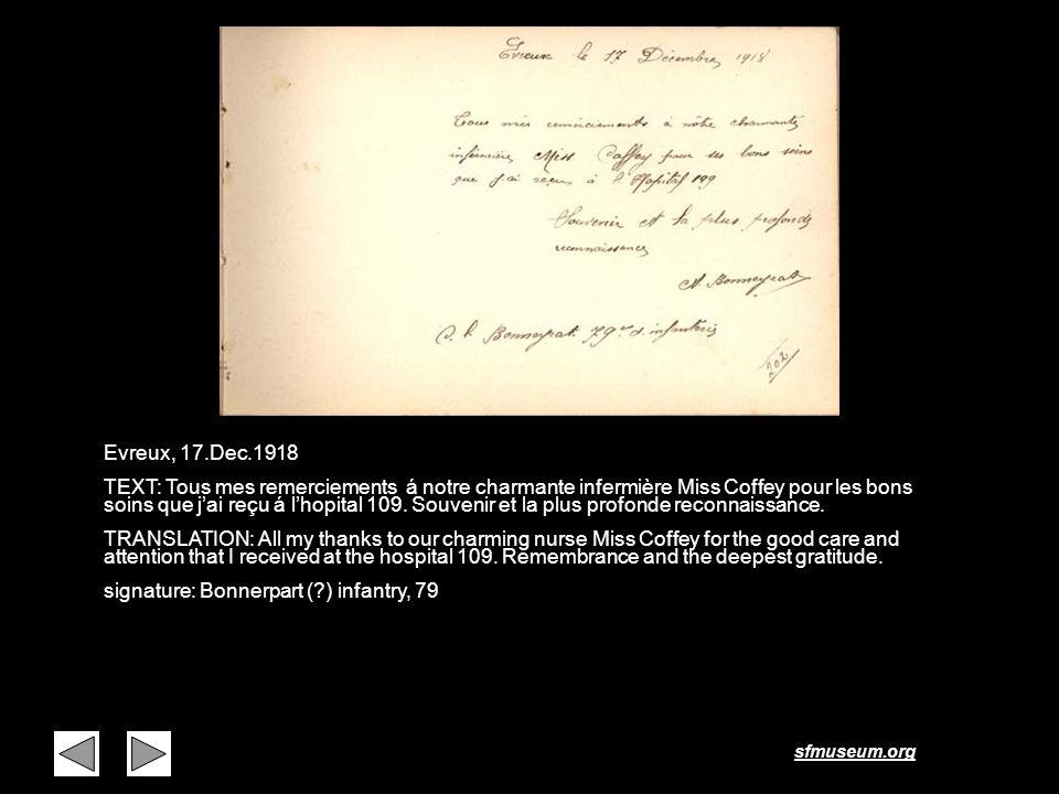 sfmuseum.org Page 21 Evreux, 17.Dec.1918 TEXT: Tous mes remerciements á notre charmante infermière Miss Coffey pour les bons soins que jai reçu á lhop