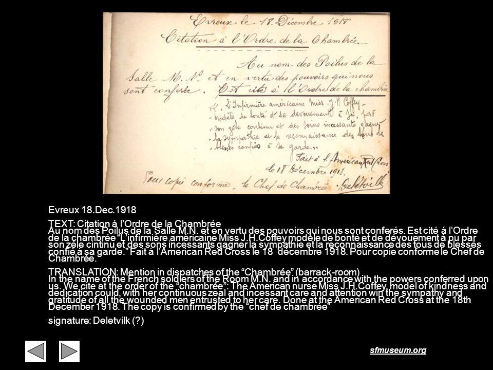 sfmuseum.org Page 23 Evreux 18.Dec.1918 TEXT: Citation á lOrdre de la Chambrée Au nom des Poilus de la Salle M.N. et en vertu des pouvoirs qui nous so