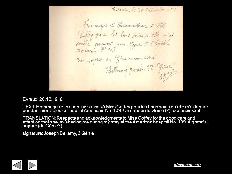 sfmuseum.org Page 32 Evreux, 20.12.1918 TEXT: Hommages et Reconnaissances á Miss Coffey pour les bons soins quelle ma donner pendant mon séjour á lhop