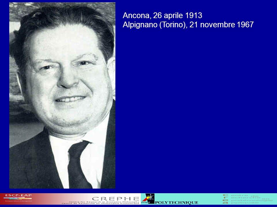 Ancona, 26 aprile 1913 Alpignano (Torino), 21 novembre 1967