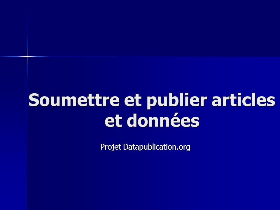 Soumettre et publier articles et données Projet Datapublication.org