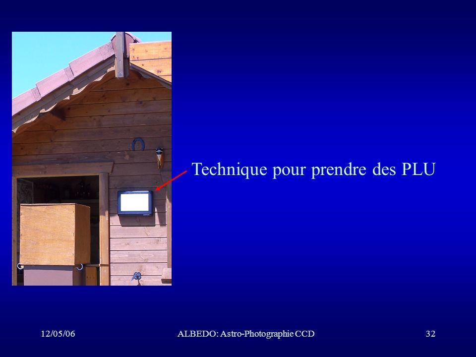 12/05/06ALBEDO: Astro-Photographie CCD32 Technique pour prendre des PLU