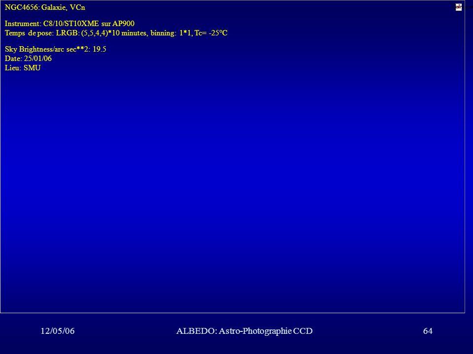 12/05/06ALBEDO: Astro-Photographie CCD64 NGC4656: Galaxie, VCn Instrument: C8/10/ST10XME sur AP900 Temps de pose: LRGB: (5,5,4,4)*10 minutes, binning: