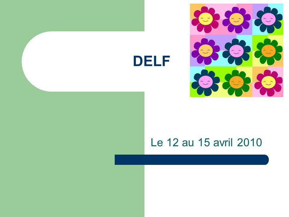 DELF Le 12 au 15 avril 2010