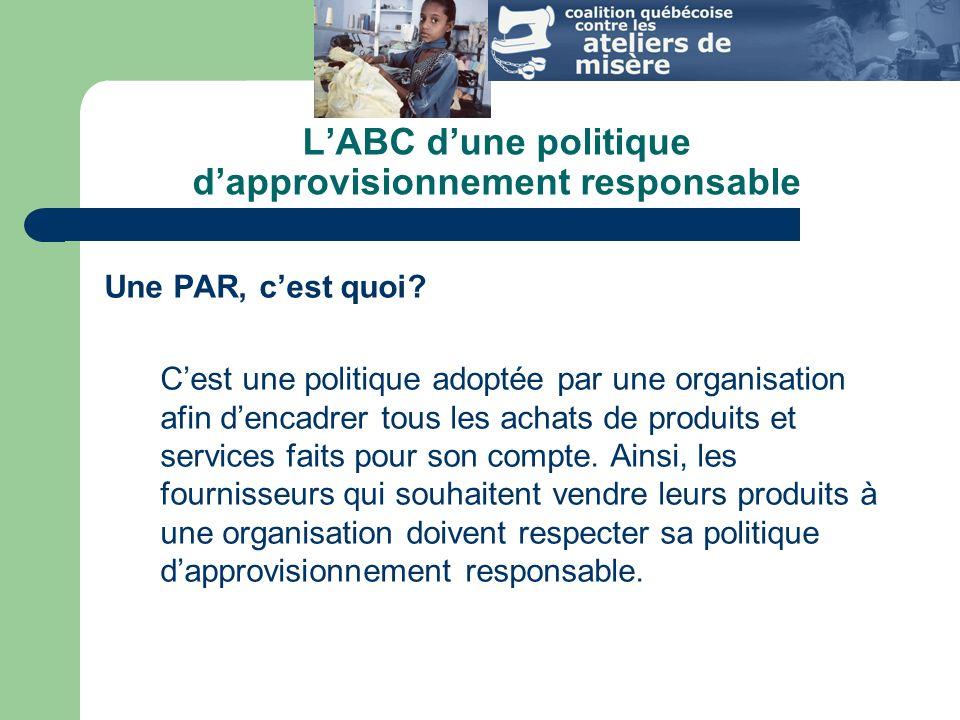 LABC dune politique dapprovisionnement responsable Une PAR, cest quoi.