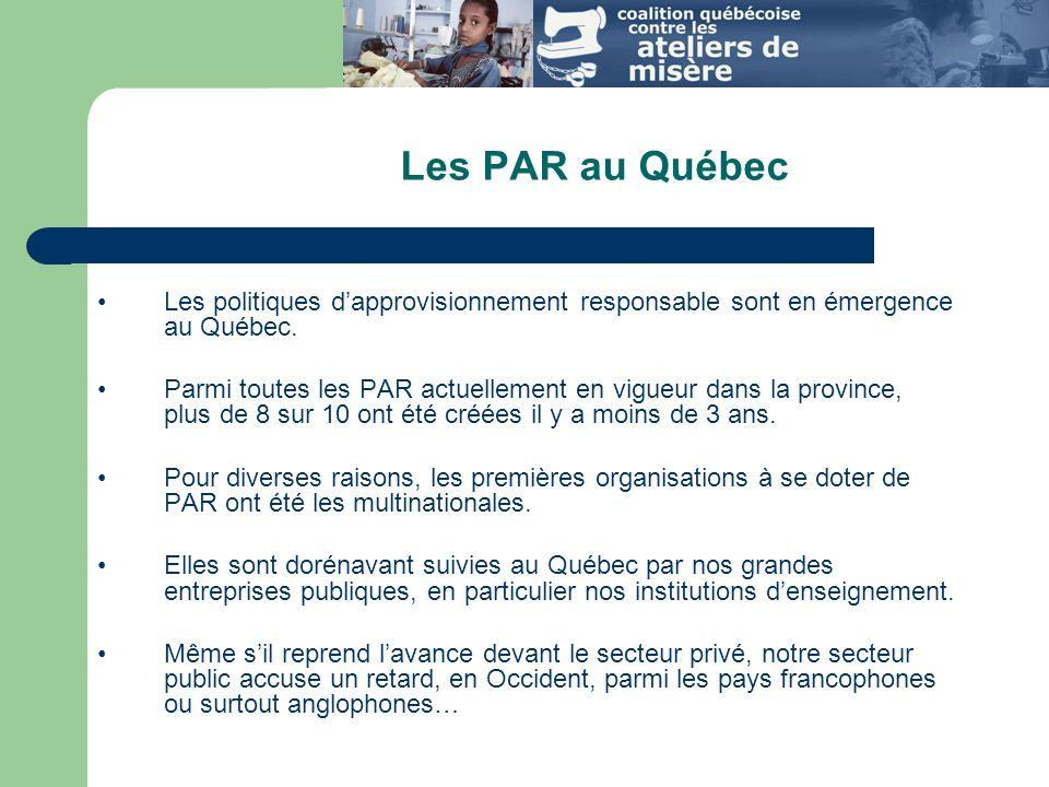 Les PAR au Québec Les politiques dapprovisionnement responsable sont en émergence au Québec.