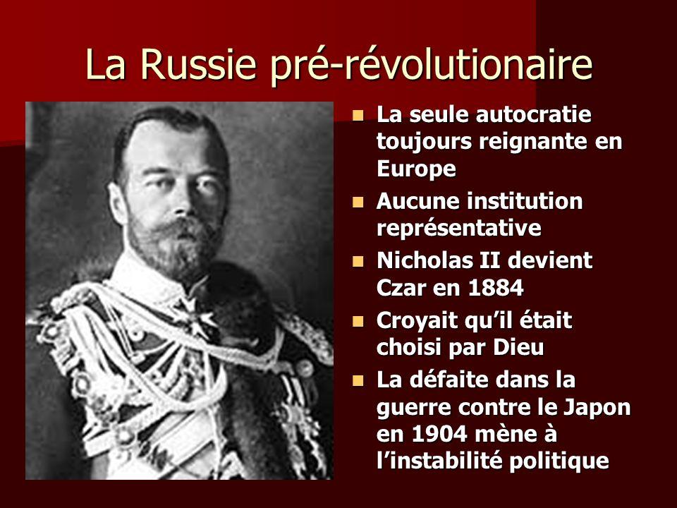 La Russie pré-révolutionaire La seule autocratie toujours reignante en Europe La seule autocratie toujours reignante en Europe Aucune institution repr