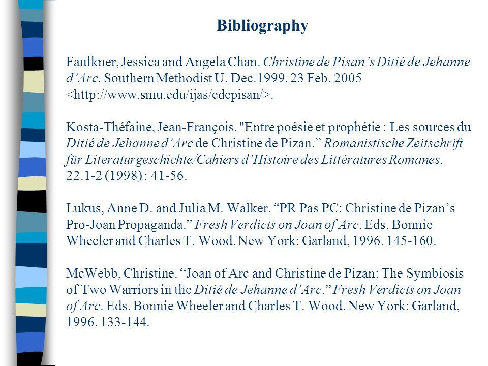 Faulkner, Jessica and Angela Chan. Christine de Pisans Ditié de Jehanne dArc. Southern Methodist U. Dec.1999. 23 Feb. 2005. Kosta-Théfaine, Jean-Franç