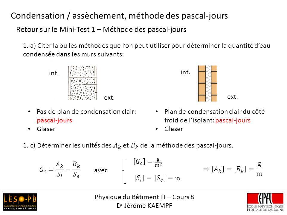 Retour sur le Mini-Test 1 – Méthode des pascal-jours Condensation / assèchement, méthode des pascal-jours ext.