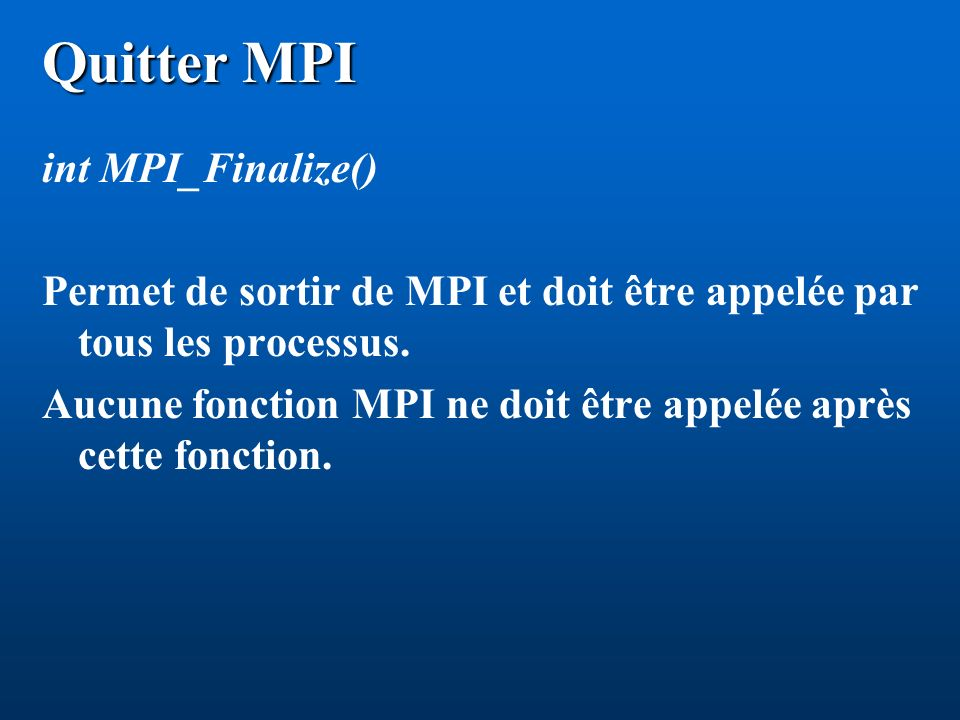 MPI_Send (description): message : tableau de type ``datatype .