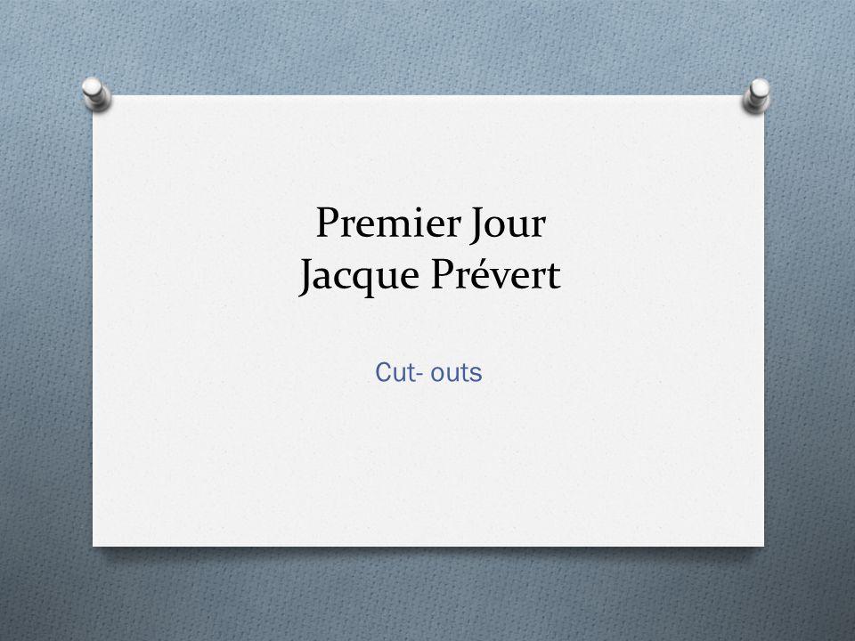 Premier Jour Jacque Prévert Cut- outs