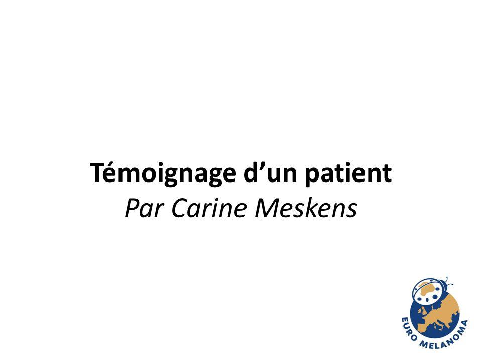 Témoignage dun patient Par Carine Meskens