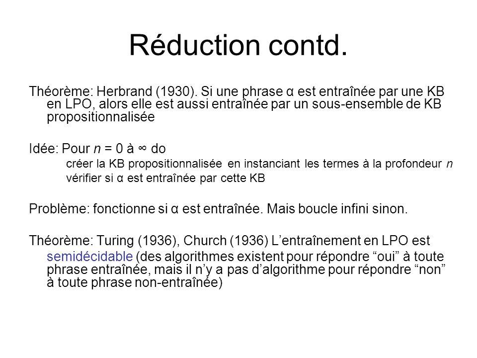 Problèmes avec la propositionnalisation La propositionnalisation peut générer beaucoup de phrases non pertinentes.
