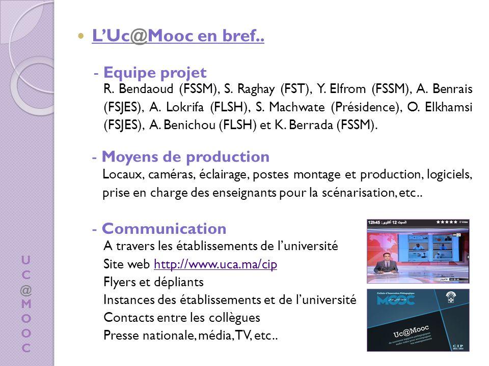 UC@MOOCUC@MOOC - Equipe projet R.Bendaoud (FSSM), S.