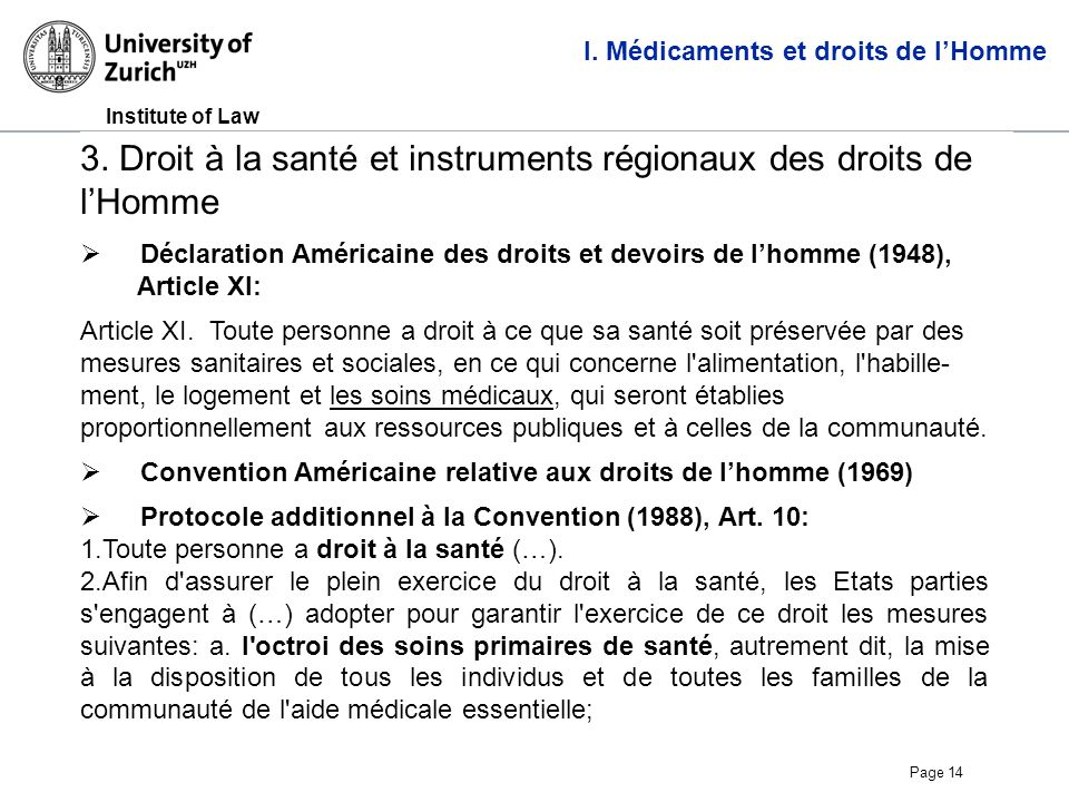 Institute of Law Page 14 3. Droit à la santé et instruments régionaux des droits de lHomme I.