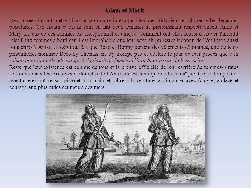 Adam et Mark Des années durant, cette histoire commune interroge bien des historiens et alimente les légendes populaires. Car Adam et Mark sont en fai