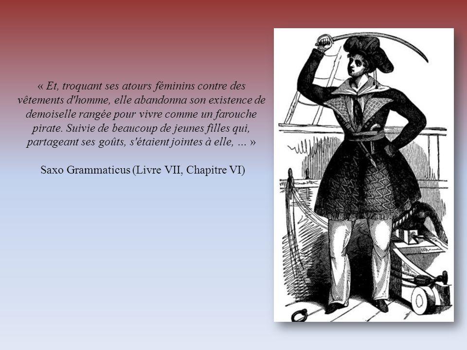 « Et, troquant ses atours féminins contre des vêtements d'homme, elle abandonna son existence de demoiselle rangée pour vivre comme un farouche pirate