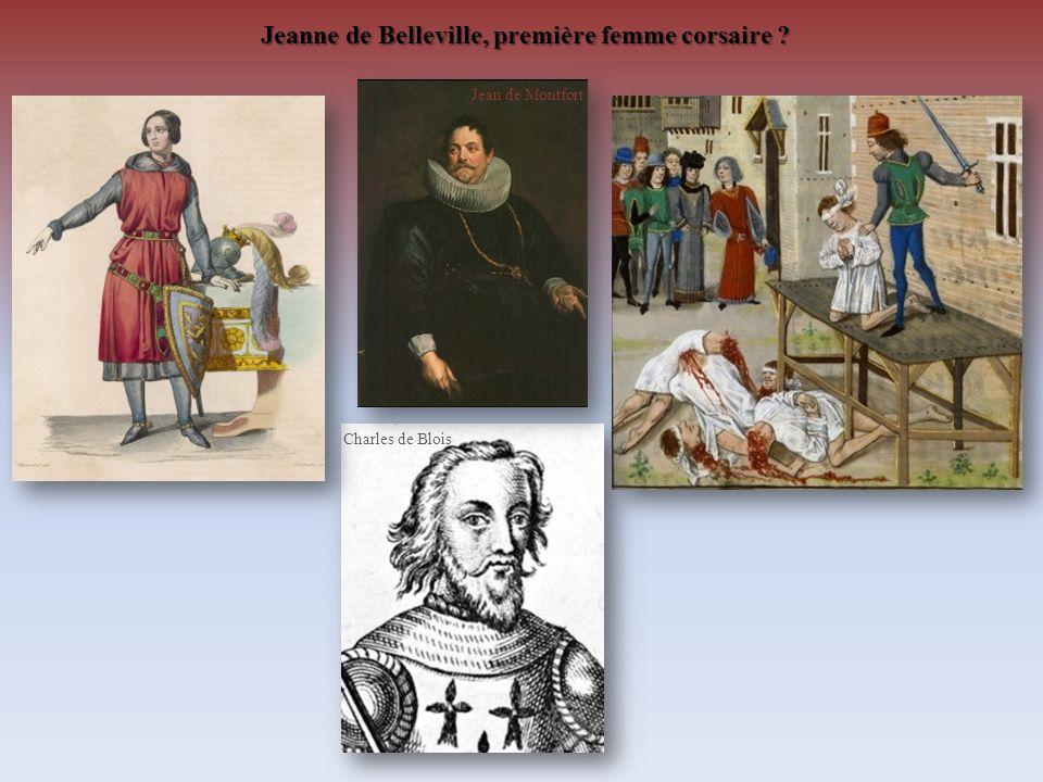 Jeanne de Belleville, première femme corsaire ? Charles de Blois Jean de Montfort