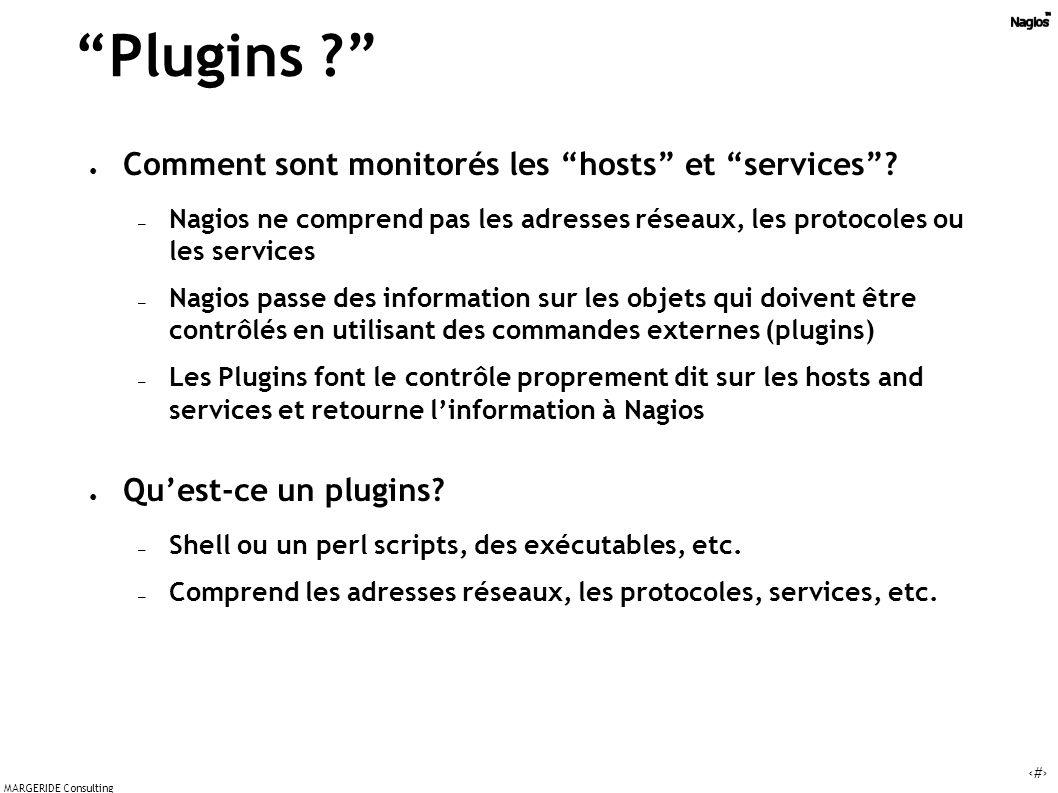 12 MARGERIDE Consulting Plugins .Comment sont monitorés les hosts et services.