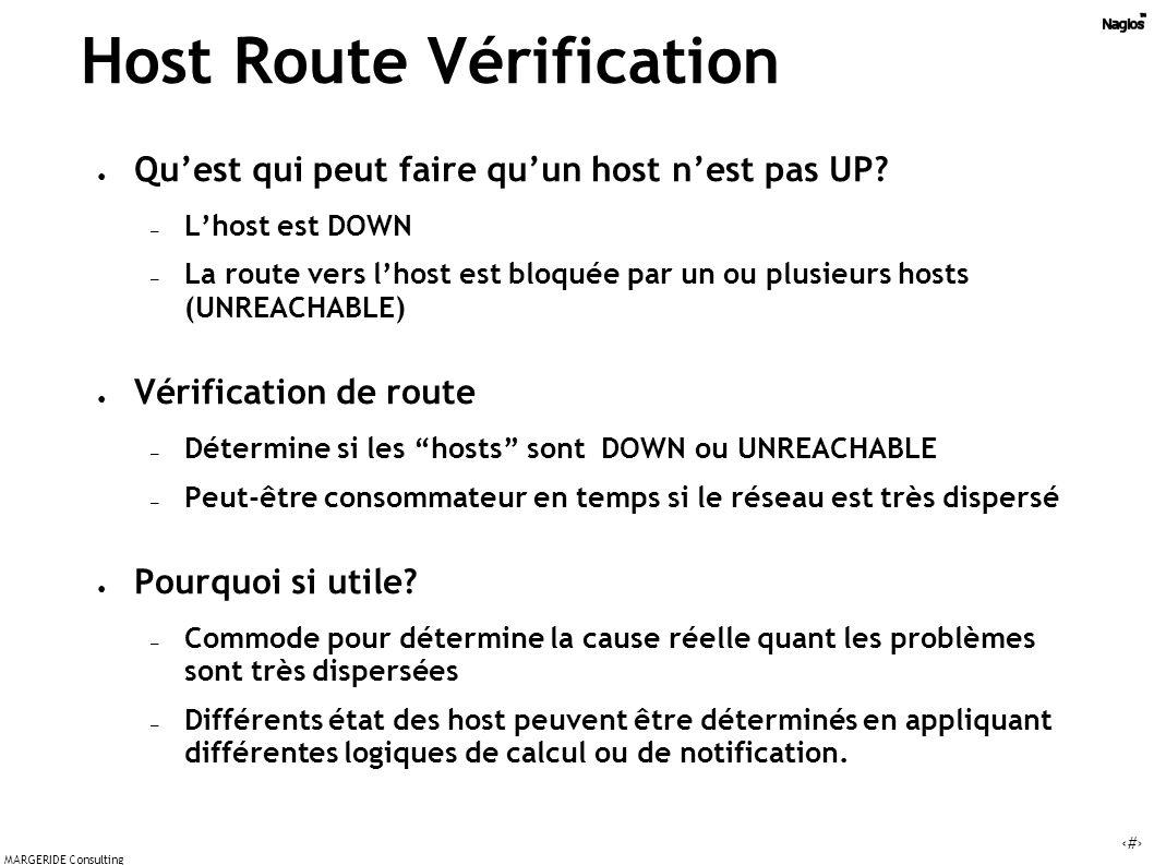 18 MARGERIDE Consulting Host Route Vérification Quest qui peut faire quun host nest pas UP.