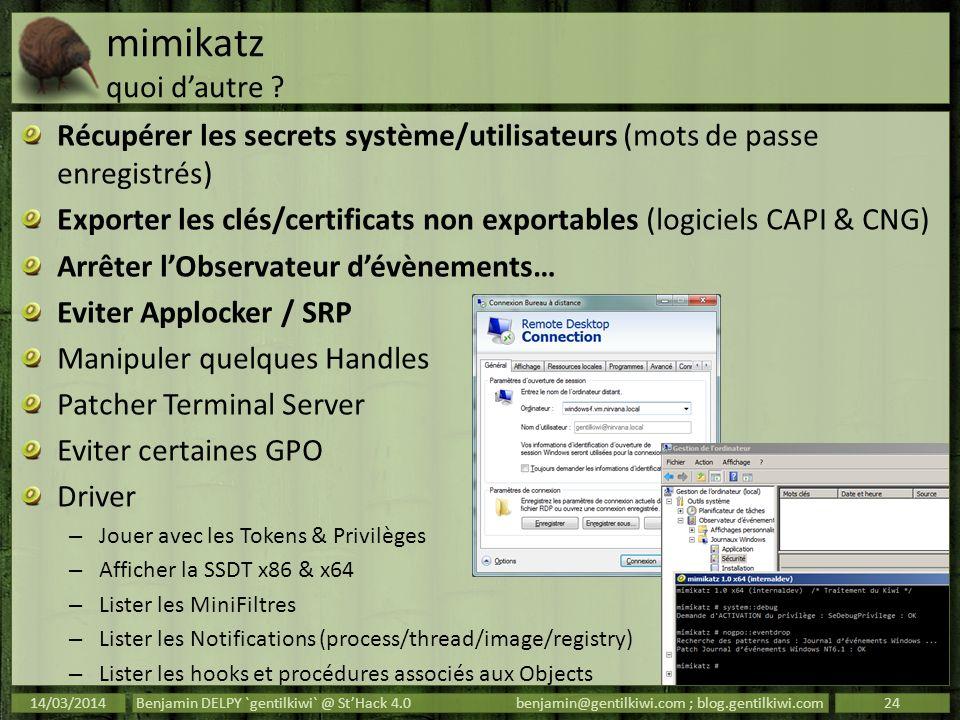 mimikatz quoi dautre ? Récupérer les secrets système/utilisateurs (mots de passe enregistrés) Exporter les clés/certificats non exportables (logiciels