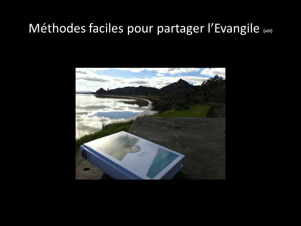 Méthodes faciles pour partager lEvangile (xiii)
