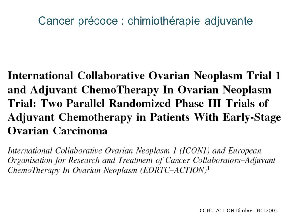 ICON1- ACTION-Rimbos-JNCI 2003 Cancer précoce : chimiothérapie adjuvante