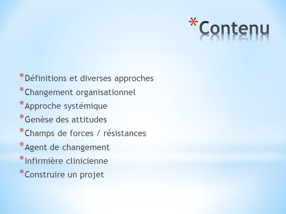 * Approches critiques : (Christophe Dejours) contradictions et effet pervers du management par le changement.