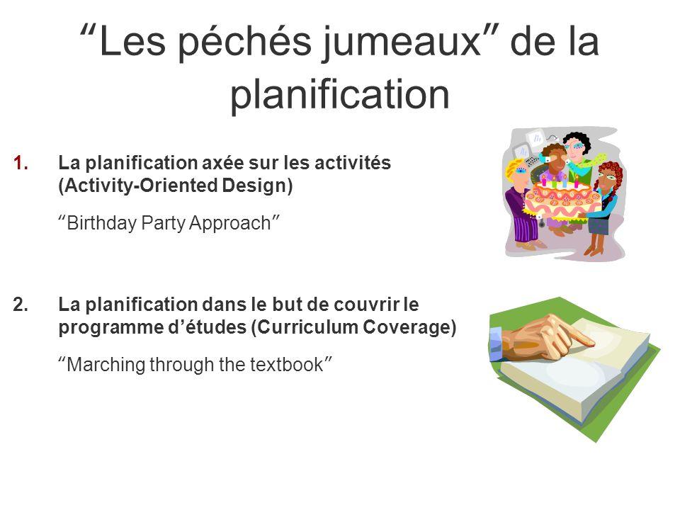 1.La planification axée sur les activités (Activity-Oriented Design) Birthday Party Approach 2.