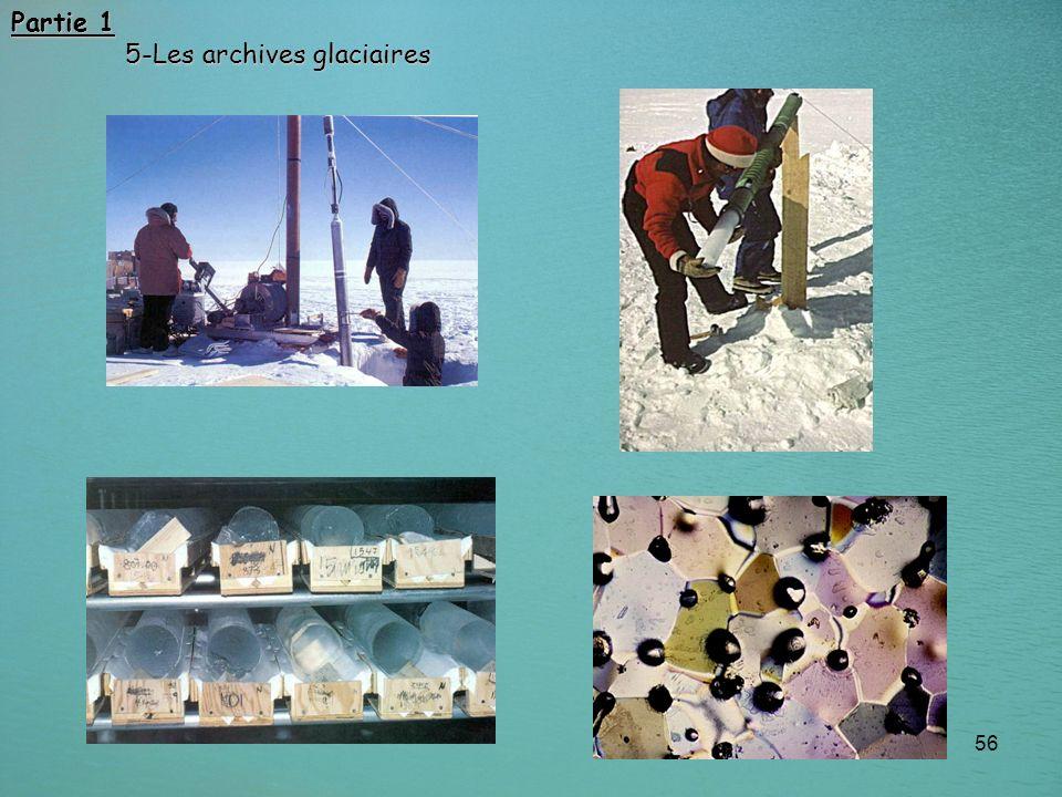 56 Partie 1 5-Les archives glaciaires 5-Les archives glaciaires