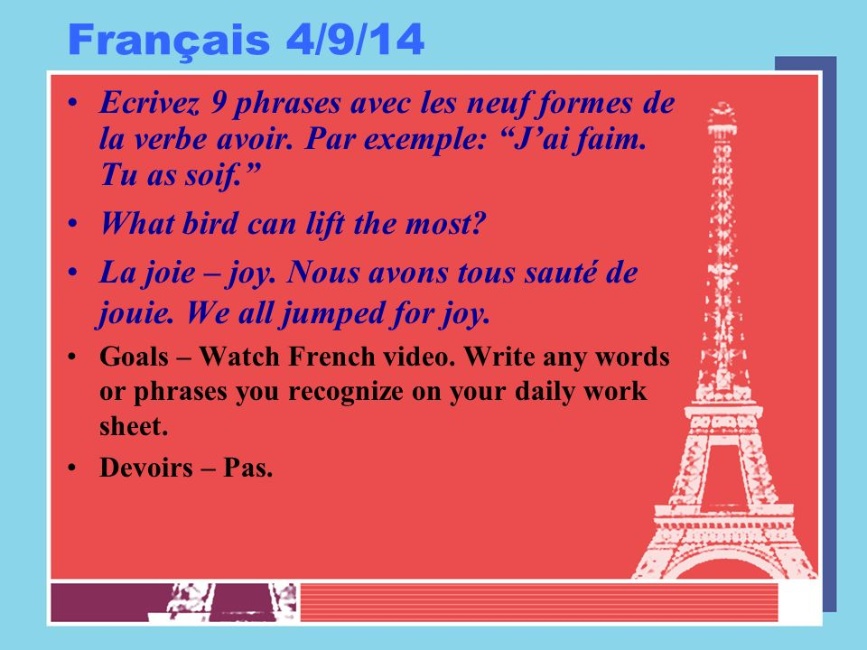 Français 4/10/14 Ecrivez 9 phrases avec les neuf formes de la verbe aimer.