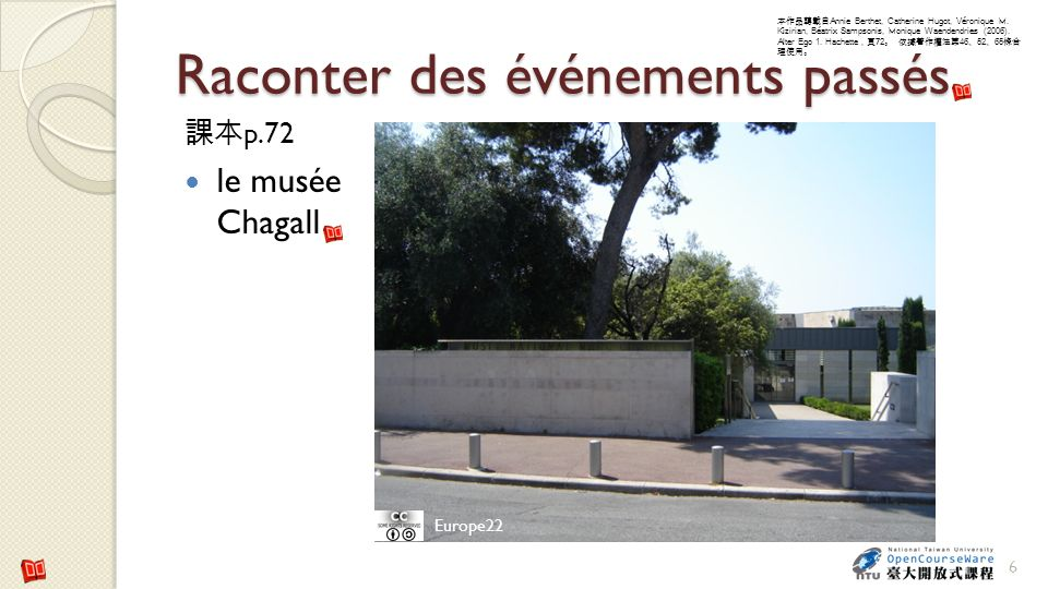 Raconter des événements passés p.72 le musée Chagall 6 Europe22 Annie Berthet, Catherine Hugot, Véronique M. Kizirian, Béatrix Sampsonis, Monique Waen