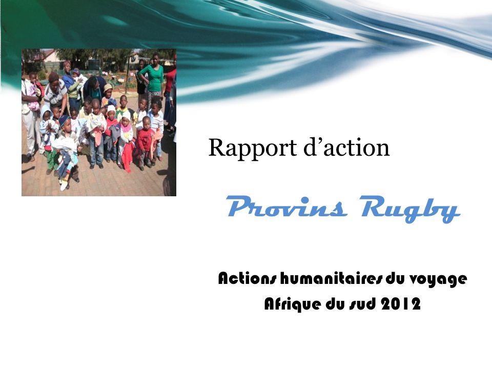 Rapport daction Provins Rugby Actions humanitaires du voyage Afrique du sud 2012