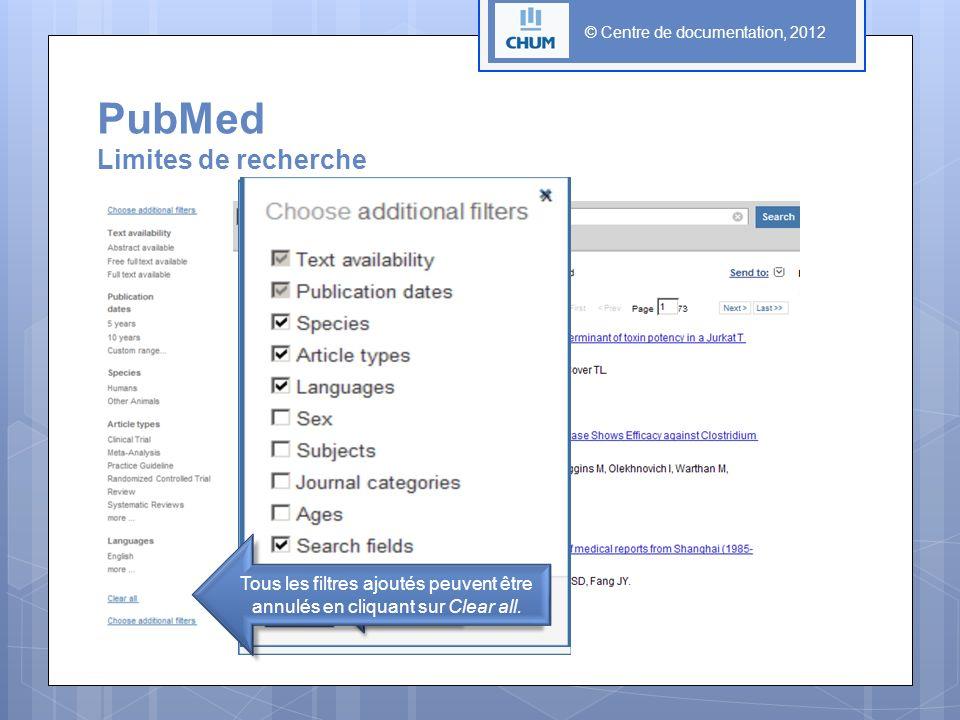 © Centre de documentation, 2012 PubMed Limites de recherche Tous les filtres ajoutés peuvent être annulés en cliquant sur Clear all.