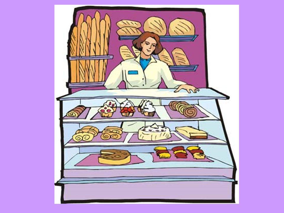 La boulanger / la pâtisserie