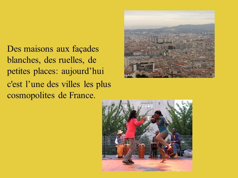 Des maisons aux façades blanches, des ruelles, de petites places: aujourdhui c'est lune des villes les plus cosmopolites de France.