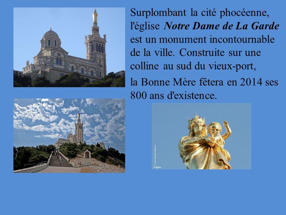 Surplombant la cité phocéenne, l'église Notre Dame de La Garde est un monument incontournable de la ville. Construite sur une colline au sud du vieux-