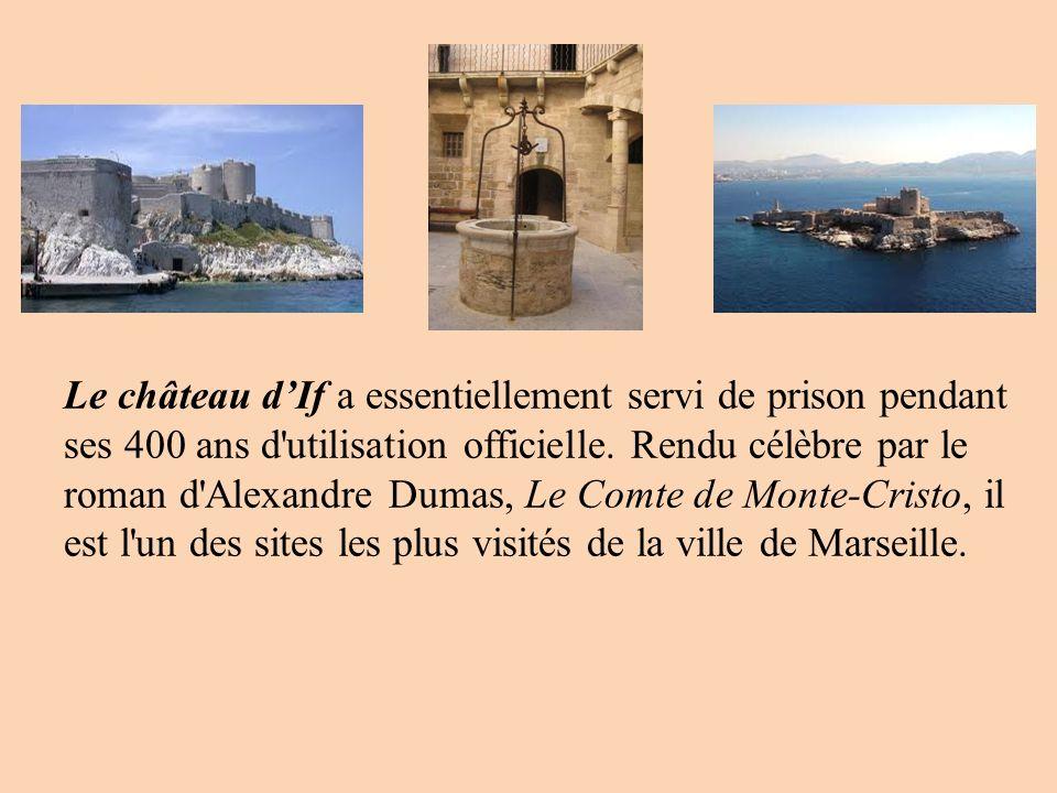 Le château dIf a essentiellement servi de prison pendant ses 400 ans d'utilisation officielle. Rendu célèbre par le roman d'Alexandre Dumas, Le Comte