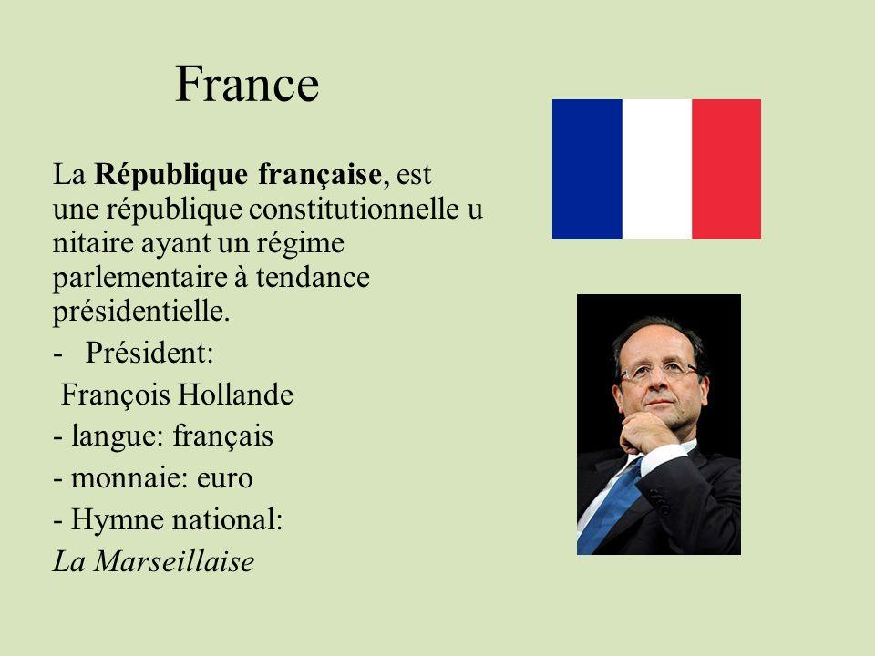 France La République française, est une république constitutionnelle u nitaire ayant un régime parlementaire à tendance présidentielle. -Président: Fr