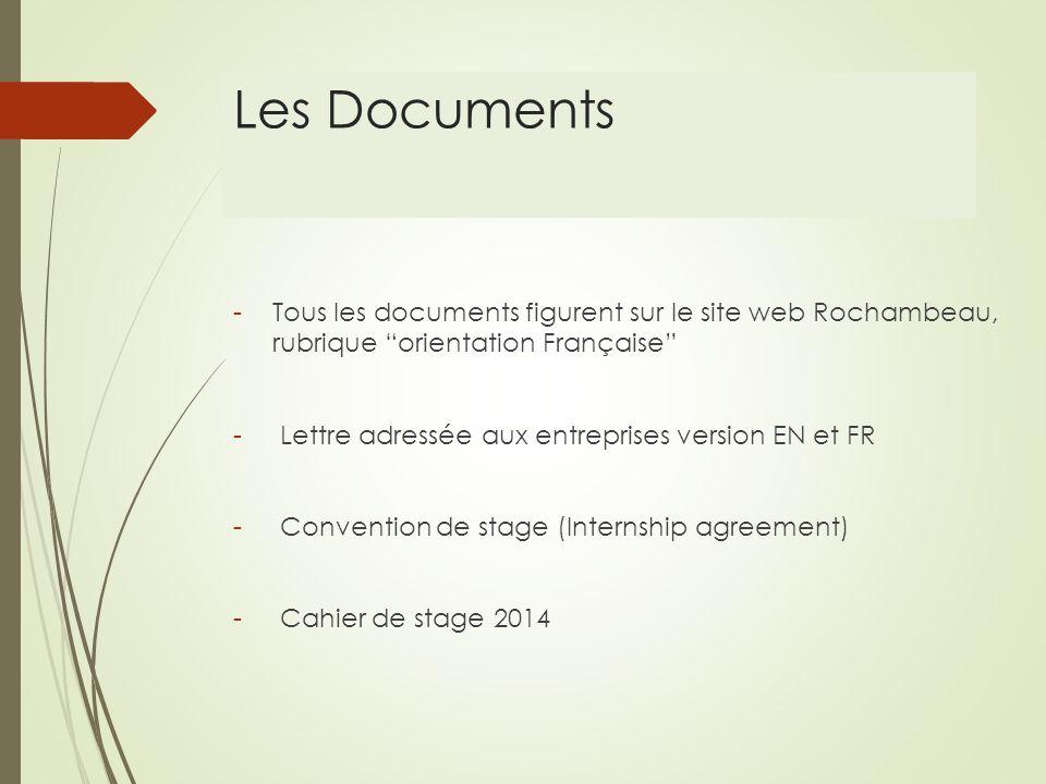 Les Documents -Tous les documents figurent sur le site web Rochambeau, rubrique orientation Française - Lettre adressée aux entreprises version EN et