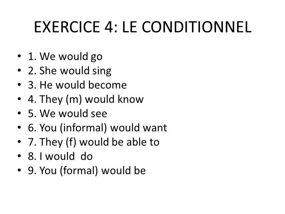 EXERCICE 5: LINVERSION 1.Tu adores la musique. 2.