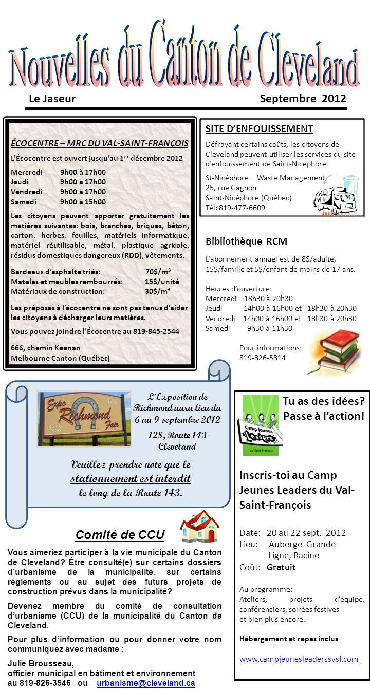 Le Jaseur Septembre 2012 Tu as des idées? Passe à laction! Inscris-toi au Camp Jeunes Leaders du Val- Saint-François Date: 20 au 22 sept. 2012 Lieu: A